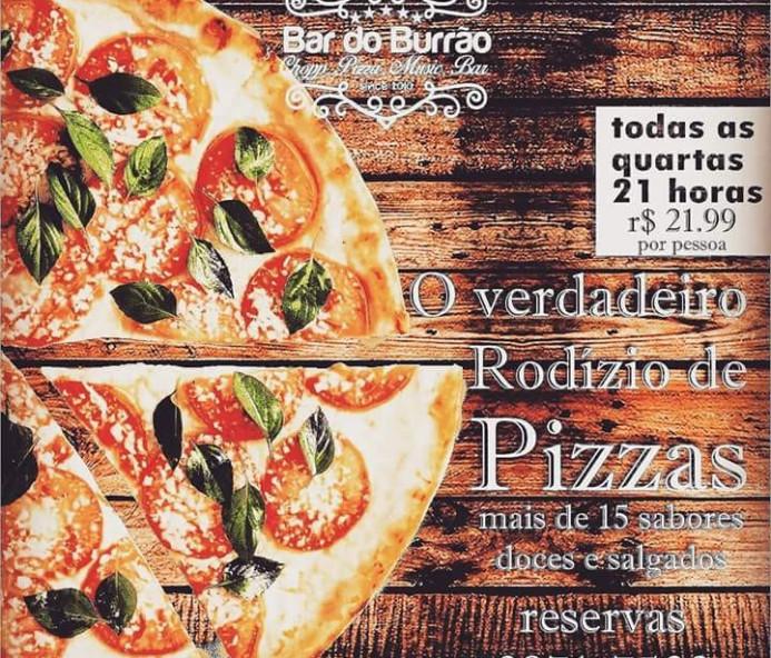 Hoje no Bar do Burrão tem rodízio de pizzas