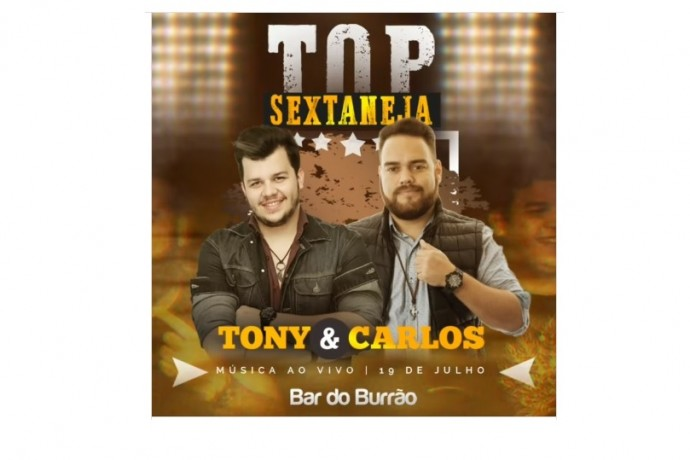 Top Sextaneja com Tony & Carlos no Bar do Burrão