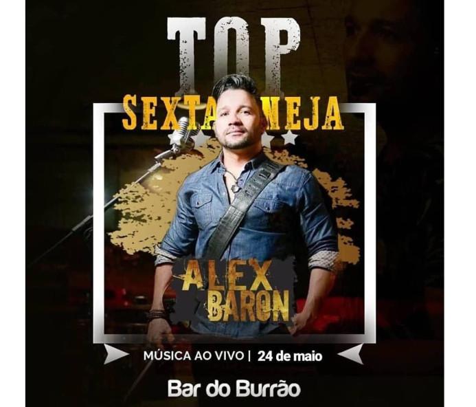 Alex Baron é atração desta sexta-feira no Bar do Burrão